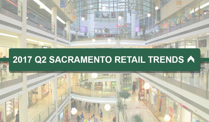 Q2 2017sac retail trends